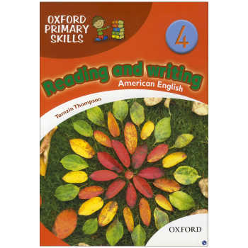 کتاب oxford primary skills Reading and Writing 4 اثر Tamzin Thampson انتشارات زبان مهر